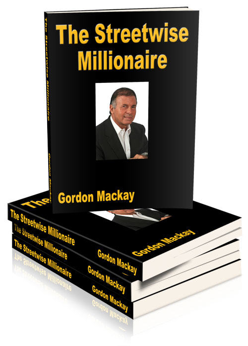The Streetwise Millionaire – How To Retire In 5 Years or Less (paperback version)