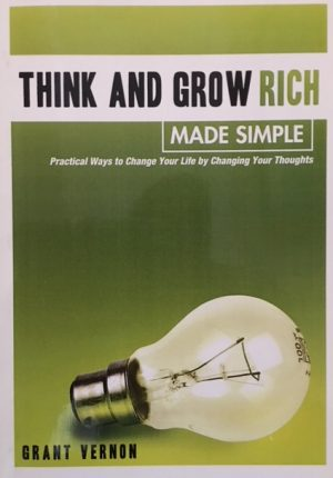 Think and Grow Rich Made Simple
